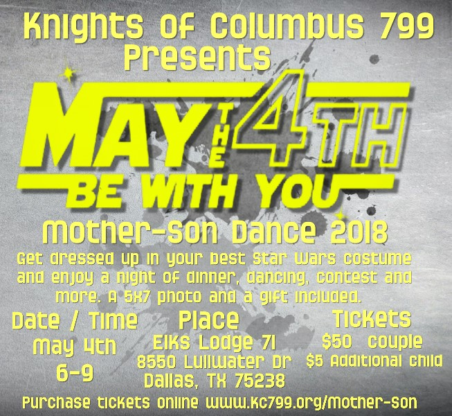 Mother Son Dance 2018 – May the 4th be with you!